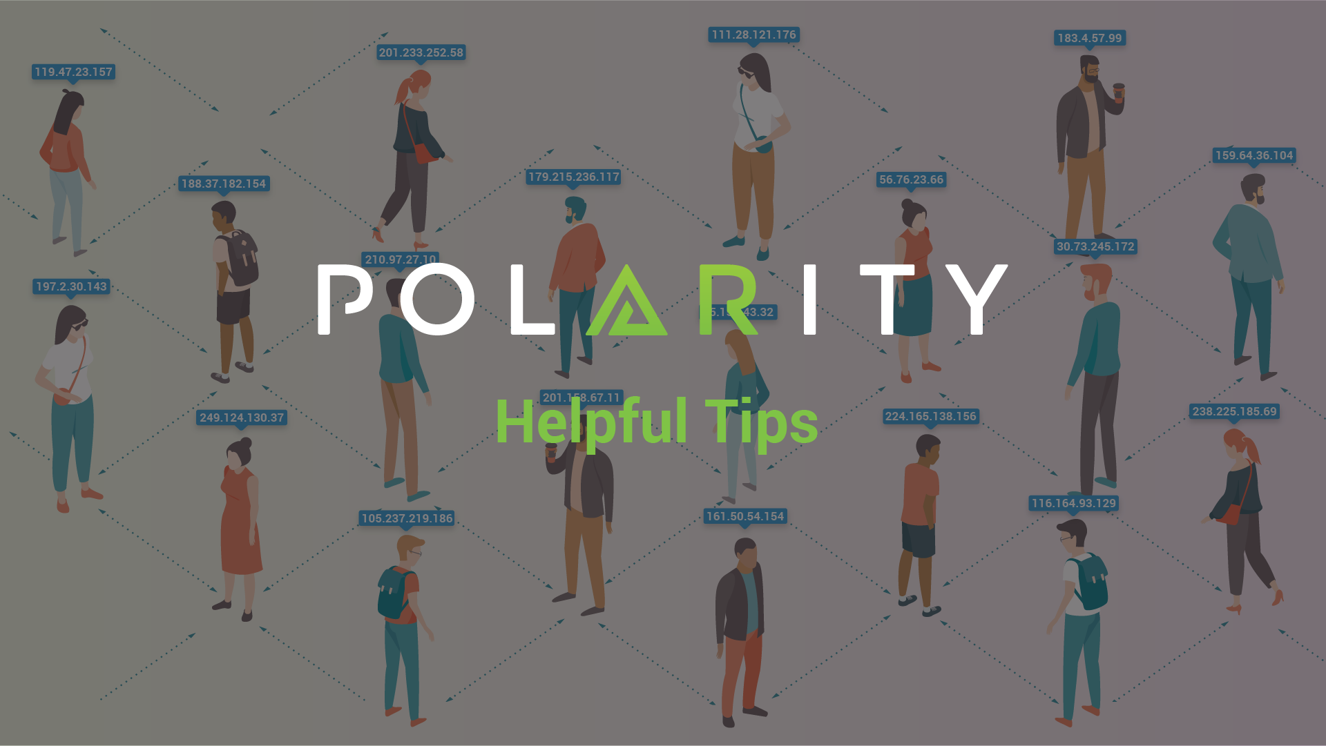 Polarity User Tips: IP Social Distancing cover image